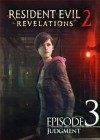 Resident Evil: Revelations 2 — Episode 3: Judgment