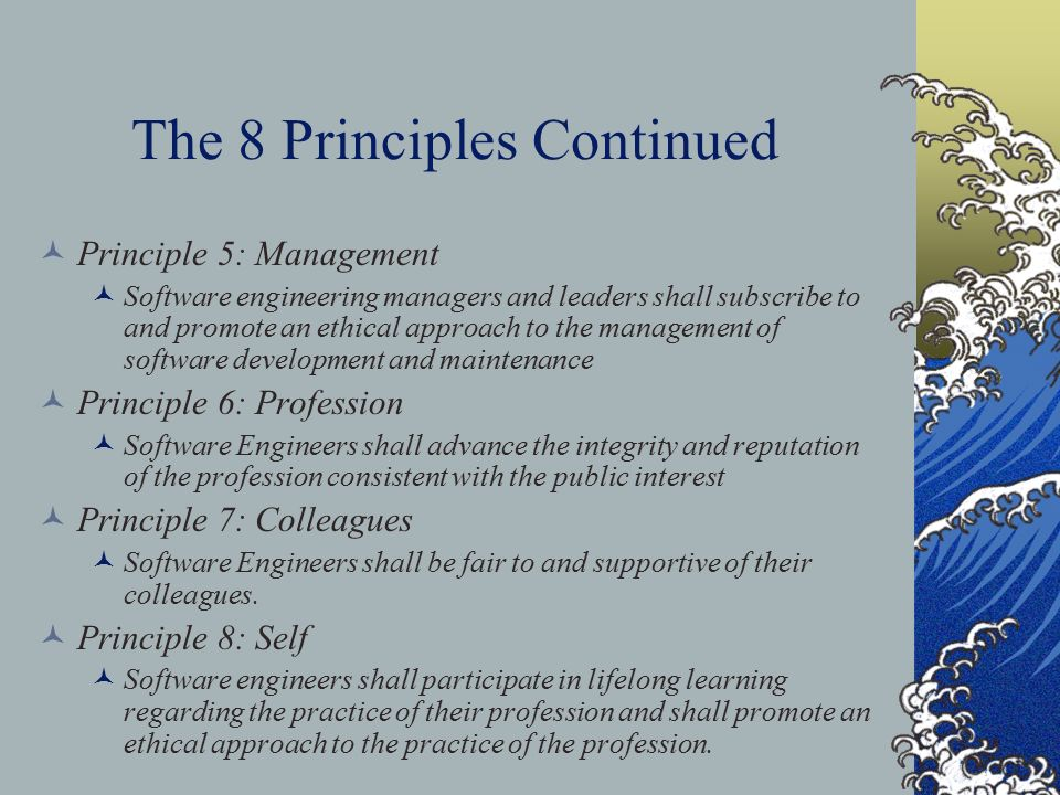 The 8 Principles Continued
